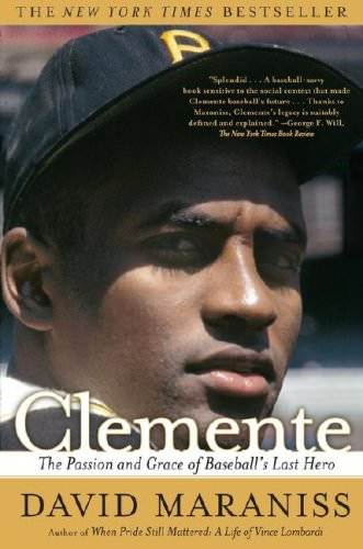 Clemente-The-Passion-and-Grace-of-Baseballs-Last-Hero