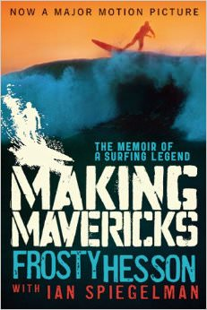 Making-Mavericks-The-Memoir-of-a-Surfing-Legend