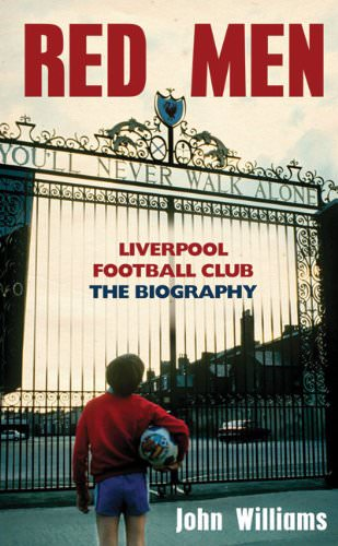 Red-Men-Liverpool-Football-Club-The-Biography