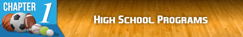 Chapter 1: High School Programs