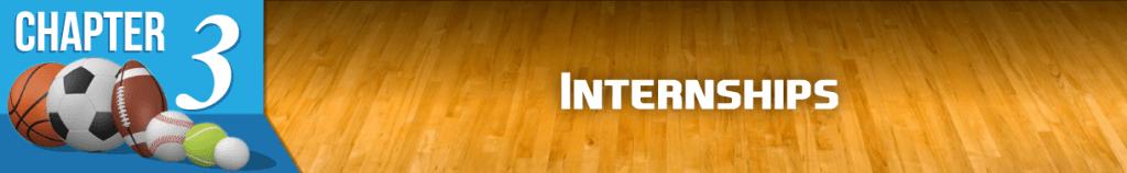 Chapter 3: Internships