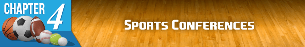 Chapter 4: Sports Conferences